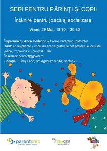 Seri pentru parinti - 29 Mai - Intalnire de socializare