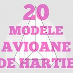 avioane de hartie 20 modele pentru copii de la 5 ani