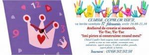Tic Tac atelier Clubul Copiilor Isteti