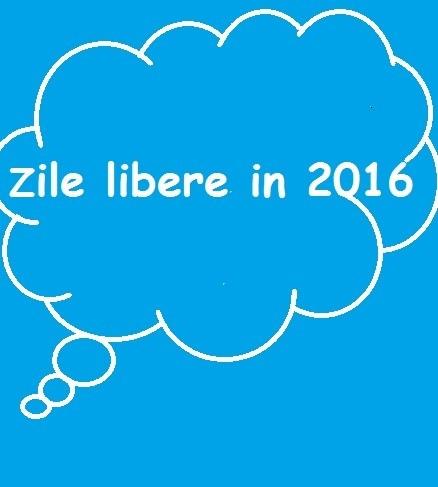 libere 2016. Afla care este calendarul sarbatorilor legale in 2016