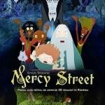 Mercy Street (Strada Speranţei)