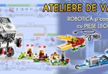 Ateliere de vara de robotica si constructii cu piese Lego®