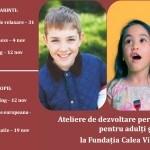 Ateliere dezvoltare personală pentru adulți şi copii