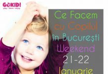 Ce Facem cu Copilul în Bucureşti în Weekend 21-22 Ianuarie