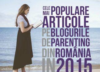 Cele Mai Populare Articole pe Blogurile de Parenting în 2015