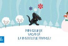 Mini Clubul De Vacanţă de Iarnă în Limba Franceză