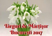 Târguri de Mărţişor Bucureşti 2017