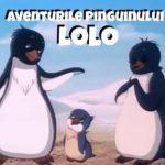 Aventurile Pinguinului Lolo