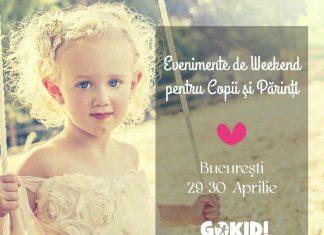 Evenimente de Weekend pentru Copii şi Părinţi la Bucureşti 29-30 Aprilie pr2