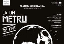 La Un Metru De Tine Teatrul Ion Creanga