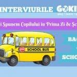 Ce Îi Spunem Copilului în Prima Zi de Şcoală Interviurile GOKID