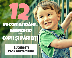 evenimente de weekend 23-24 septembrie