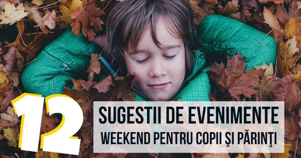 12 Sugestii de Evenimente de Weekend pentru Copii şi Părinţi fb