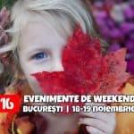 evenimente de weekend copii părinţi 18-19 noiembrie