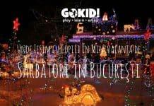 Unde Ieşim cu Copiii în Minivacanţa de Sărbători în Bucureşti