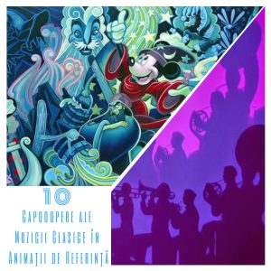 10 Capodopere ale Muzicii Clasice in Animatii de Referinta