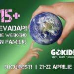 15+ Evadari de Weekend Familie la Bucuresti 20 21-22 Aprilie gokid
