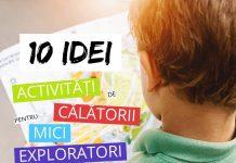10 Idei Activitati de Calatorii pentru Mici Exploratori baietel harta gokid