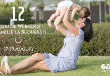 12 Iesiri de Weekend Familie | Bucuresti 17-19 August GOKID
