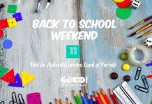 Back to School Weekend! 11 Idei de ActivitATi pentru Copii Parinti la Bucuresti