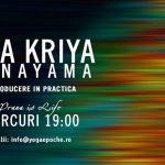 Yoga Kriya Pranayama: Reconectare la Energia Vitala