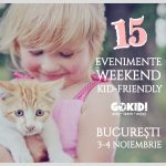 15 Evenimente de Weekend Kid-Friendly la Bucuresti 3-4 Noiembrie gokid