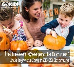 Halloween Weekend la Bucuresti. Unde Iesim cu Copiii 26-28 Octombrie gokid