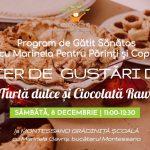 Atelier gustari dulci turta dulce ciocolata raw montessano