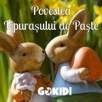 Povestea Iepurasului de Paste